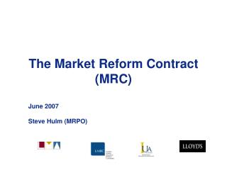 The Market Reform Contract (MRC)