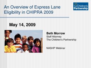 An Overview of Express Lane  Eligibility in CHIPRA 2009