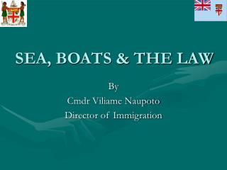 SEA, BOATS & THE LAW