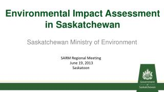 Environmental  Impact Assessment  in  Saskatchewan