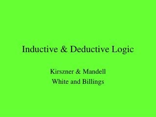 Inductive & Deductive Logic