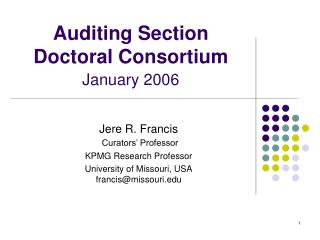 Auditing Section Doctoral Consortium January 2006