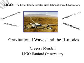 Gravitational Waves and the R-modes