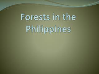 Forests in the Philippines