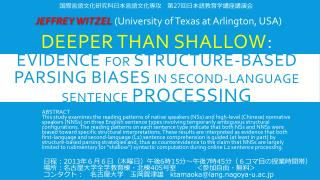 Deeper than shallow :  Evidence  for  structure-based parsing biases  in second-language sentence  processing