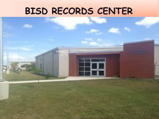 BISD RECORDS CENTER