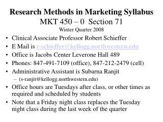 Research Methods in Marketing Syllabus MKT 450 – 0  Section 71 Winter Quarter 2008