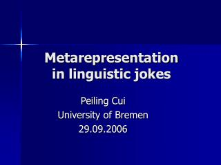 Metarepresentation  in linguistic jokes