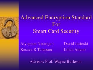 Advanced Encryption Standard For  Smart Card Security