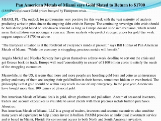 Pan American Metals of Miami says Gold Slated to Return to $