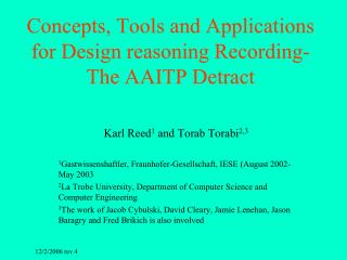 Concepts, Tools and Applications for Design reasoning Recording-The AAITP Detract
