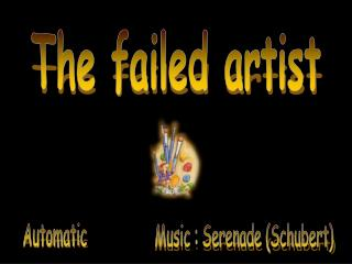 The failed artist