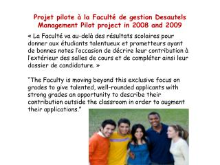 Projet pilote à la Faculté de gestion  Desautels Management  Pilot project in 2008 and 2009
