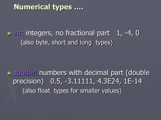 Numerical types ….