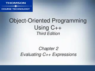 Object-Oriented Programming Using C++ Third Edition