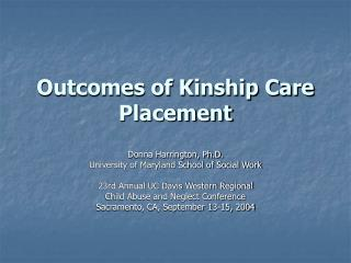 Outcomes of Kinship Care Placement
