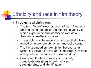 Ethnicity and race in film theory