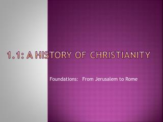 1.1: A History of Christianity