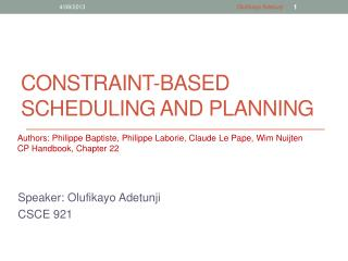 CONSTRAINT-BASED SCHEDULING and PLANNING