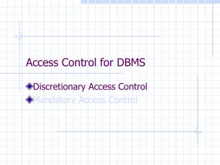 Access Control for DBMS