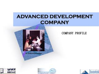ADVANCED DEVELOPMENT COMPANY