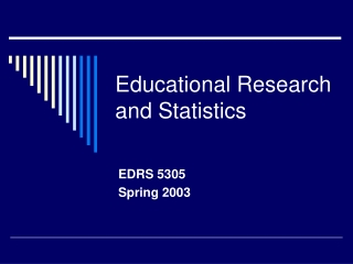 Educational Research and Statistics