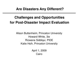 Are Disasters Any Different? Challenges and Opportunities for Post-Disaster Impact Evaluation