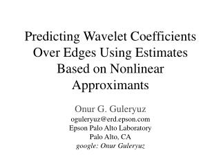 Predicting Wavelet Coefficients Over Edges Using Estimates Based on Nonlinear Approximants