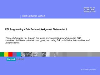 EGL Programming – Data Parts and Assignment Statements - 1