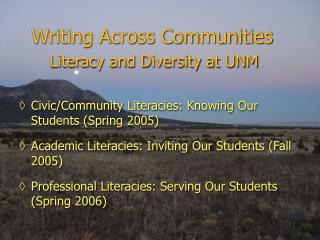 Writing Across Communities Literacy and Diversity at UNM