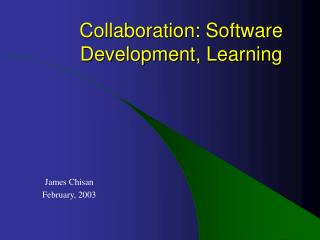 Collaboration: Software Development, Learning