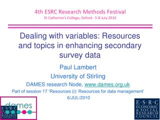 Dealing with variables: Resources and topics in enhancing secondary survey data