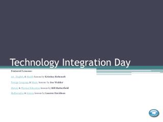 Technology Integration Day
