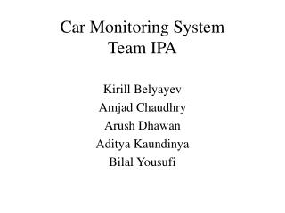 Car Monitoring System Team IPA