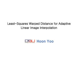 Least-Squares Warped Distance for Adaptive Linear Image Interpolation