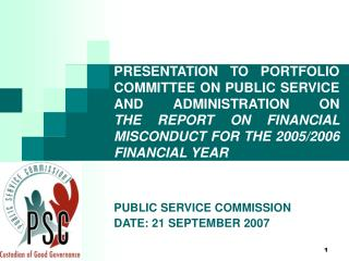 PUBLIC SERVICE COMMISSION DATE: 21 SEPTEMBER 2007