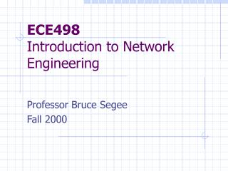 ECE498 Introduction to Network Engineering