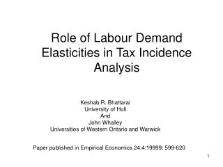 Role of Labour Demand Elasticities in Tax Incidence Analysis