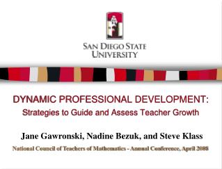 DYNAMIC PROFESSIONAL DEVELOPMENT: Strategies to Guide and Assess Teacher Growth