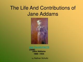 The Life And Contributions of Jane Addams