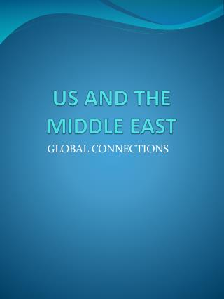 US AND THE MIDDLE EAST