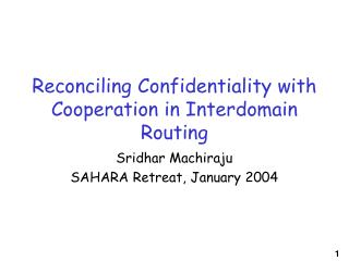Reconciling Confidentiality with Cooperation in Interdomain Routing
