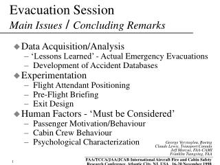 Evacuation Session Main Issues  /  Concluding Remarks