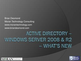 Active directory – Windows Server 2008 & R2 – what's new