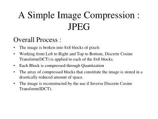 A Simple Image Compression : JPEG