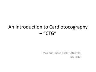 "An Introduction to Cardiotocography – ""CTG"""