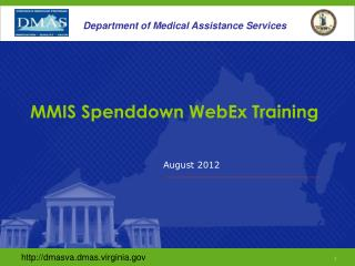 MMIS Spenddown WebEx Training