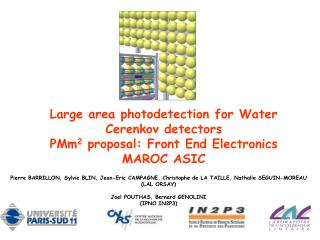 Large area photodetection for Water Cerenkov detectors  PMm 2  proposal: Front End Electronics MAROC ASIC