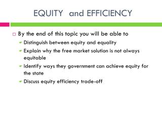 EQUITY  and EFFICIENCY