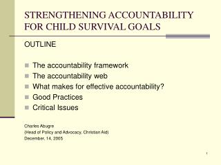 STRENGTHENING ACCOUNTABILITY FOR CHILD SURVIVAL GOALS